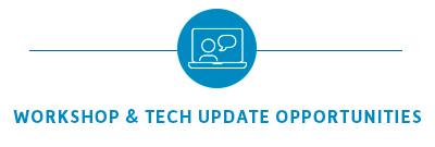 Workshop & Tech Update Opportunities